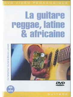 Guitare Reggae, Latine & Africaine (Le) DVDs / Videos | Guitar