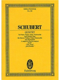 Franz Schubert: Piano Quintet In A Major D667 'The Trout' Books | Piano Chamber, Violin, Viola, Cello, Double Bass