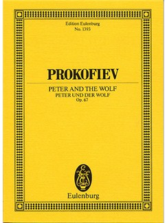 Sergei Prokofiev: Peter And The Wolf Op.67 (Eulenburg Miniature Score) Books | Narration, Orchestra