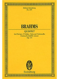 Johannes Brahms: Clarinet Quintet In B Minor Op.115 (Eulenburg  Miniature Score) Books | Chamber Group, Clarinet, String Quartet