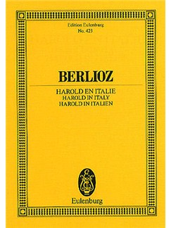Hector Berlioz: Harold In Italy - Symphony Op.16 (Eulenburg Miniature Score) Books | Orchestra