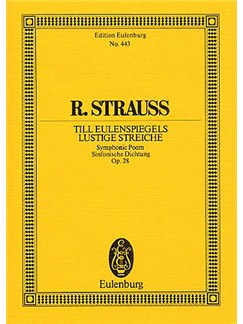 Richard Strauss: Till Eulenspiegel Lustige Streiche Op.28 (Eulenburg Miniature Score) Books | Orchestra