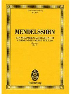 Felix Mendelssohn: Overture - A Midsummer Night`s Dream Op.21 (Eulenburg Miniature Score) Books | Orchestra