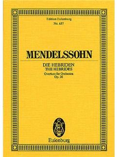 Felix Mendelssohn: The Hebrides Overture - Fingel's Cave Op.26 (Eulenburg Miniature Score) Books | Orchestra