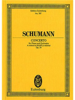 Robert Schumann: Concerto In A Minor Op.54 (Eulenburg Miniature Score) Books | Piano, Orchestra