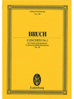 Max Bruch: Concerto No.1 In G Minor Op.26 (Eulenburg Miniature Score) Books | Violin, Orchestra