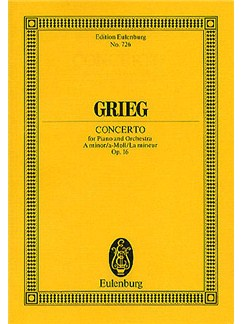 Edvard Grieg: Piano Concerto In A Minor Op.16 (Eulenburg Miniature Score) Books | Piano, Orchestra