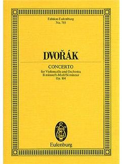 Antonin Dvorak: Cello Concerto In B Minor Op.104 (Eulenburg Miniature Score) Books | Cello, Orchestra