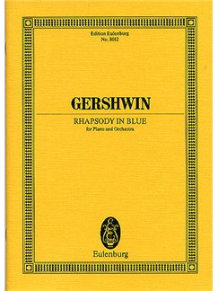 George Gershwin: Rhapsody In Blue (Eulenburg Miniature Score) Books | Piano, Orchestra