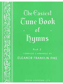 The Easiest Tune Book Of Hymns Book 3 Books | Piano, Voice