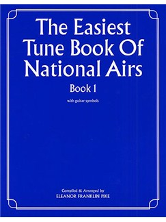 The Easiest Tune Book Of National Airs Book 1 Books | Piano and Voice, with Guitar chord symbols