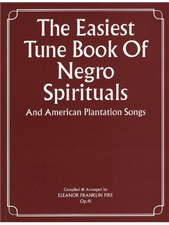 The Easiest Tune Book Of Negro Spirituals Books | Piano and Voice, with Guitar chord symbols