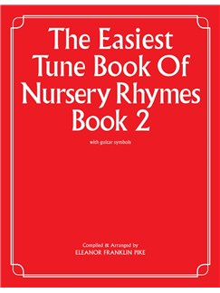 The Easiest Tune Book Of Nursery Rhymes Book 2 Books | Piano and Voice, with Guitar chord symbols