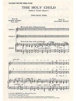 Easthope Martin: The Holy Child Libro | Coro en 2 Partes, Acompañamiento de Piano, Coral