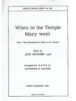 Johannes Eccard: When To The Temple Mary Went (SATB) Livre | SATB, Accompagnement Piano