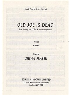 Shena Fraser: Old Joe Is Dead Books | 2 Tenor, 2 Bass