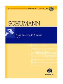 Robert Schumann: Piano Concerto In A Minor Op.54 (Eulenburg Score/CD) Books and CDs | Piano, Orchestra