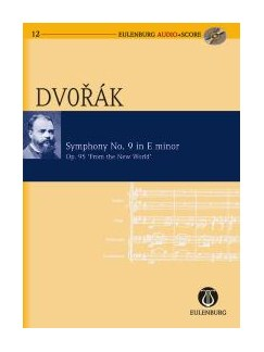 Antonin Dvorak: Symphony No. 9 In E Minor 'From The New World' (Eulenburg Score/CD) Books and CDs | Orchestra