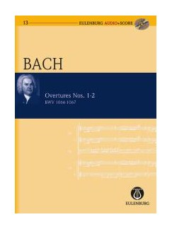 J.S. Bach: Overture No.1 BWV 1066/Overture No.2 BWV 1067 (Eulenburg Score/CD) Books and CDs | Orchestra