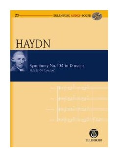 Joseph Haydn: Symphony No.104 In D 'London' (Eulenburg Score/CD) Books and CDs | Orchestra