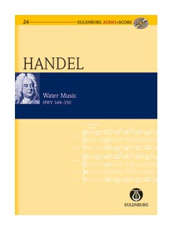 G.F. Handel: Water Music (Eulenburg Score/CD) Books and CDs | Orchestra