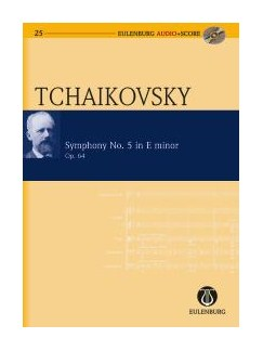 P.I. Tchaikovsky: Symphony No.5 (Eulenburg Score/CD) Books and CDs | Orchestra