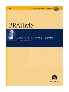 Johannes Brahms: Violin Concerto In D Op.77 (Eulenburg Score/CD) Books and CDs | Violin, Orchestra