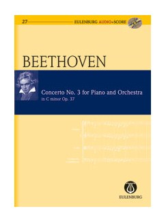 Ludwig Van Beethoven: Concerto No.3 For Piano And Orchestra In C Minor Op.37 (Eulenburg Score/CD) Books and CDs | Piano, Orchestra