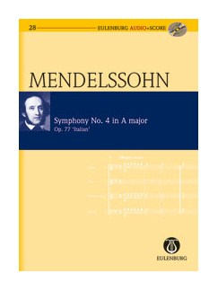 Felix Mendelssohn: Symphony No.4 In A Op.90 'Italian' (Eulenburg Score/CD) Books and CDs | Orchestra