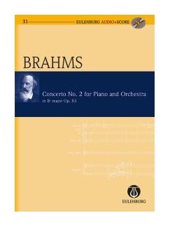 Johannes Brahms: Piano Concerto No.2 Op.83 In B Flat (Eulenburg Score/CD) Books and CDs | Piano, Orchestra