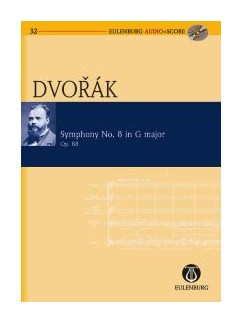 Antonín Dvořák: Symphony No.8 Op.88 In G (Eulenburg Score/CD) Books and CDs | Orchestra