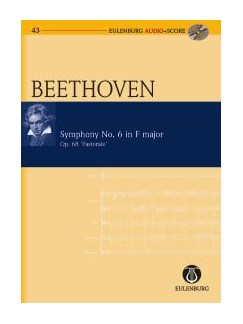 Ludwig Van Beethoven: Symphony No.6 Op.68 'Pastorale' (Eulenburg Score/CD) Books and CDs | Orchestra