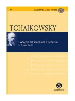 Pyotr Ilyich Tchaikovsky: Violin Concerto In D Op.35 (Eulenburg Score/CD) Books and CDs | Violin, Orchestra