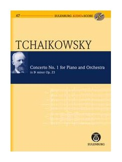 P.I. Tchaikovsky: Piano Concerto No.1 Op.23 In B Flat Minor (Eulenburg Score/CD) Books and CDs | Piano, Orchestra