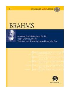 Johannes Brahms: Academic Festival Overture, Tragic Overture, Variations On A Theme By Joseph Haydn, Op.80, 81, 56a (Study Score) Books and CDs | Orchestra