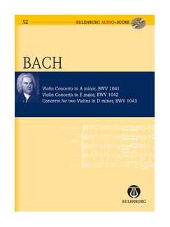 J.S. Bach: Violin Concertos (Eulenburg Score/CD) Books and CDs | Violin