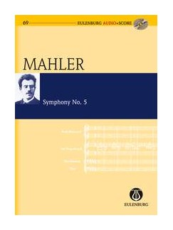 Gustav Mahler: Symphony No.5 (Eulenburg Score/CD) Books and CDs | Orchestra