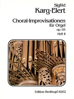 Sigfrid Karg-Elert: 66 Chorale Improvisations Op.65 Volume 2 - Passion Books | Organ