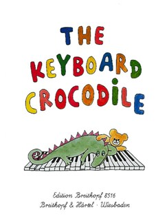 The Keyboard Crocodile - 37 Easy Piano Pieces For Children Books | Piano