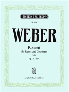 Carl Maria von Weber: Bassoon Concerto F major op. 75 Books | Bassoon, Piano