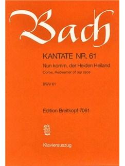 J.S. Bach: Kantate 61 Nun komm, Der Heiden Heiland Books | SATB/Piano