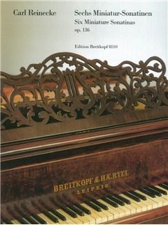 Carl Reinecke: 6 Miniatur-Sonatinen Op. 136 Books | Piano