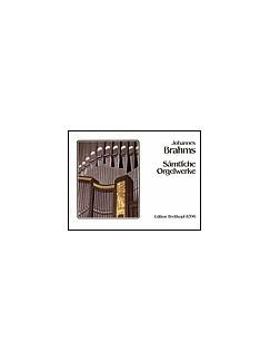 Johannes Brahms: Sämtliche Orgelwerke Books | Organ