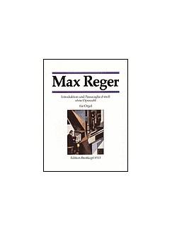 Max Reger: Introduktoni Und Passacaglia D-Moll Books | Organ
