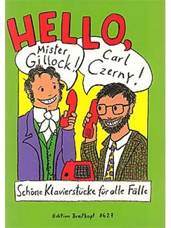 Elisabeth Haas: Hello, Mr Gillock! Carl Czerny! Books | Piano