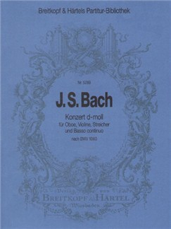 Johann Sebastian Bach: Double Concerto In D Minor - Reconstruction Based On BWV 1060 Books | Violin, Oboe, Piano