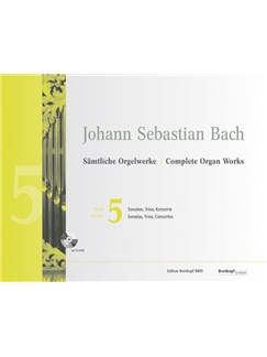 J.S. Bach: Complete Organ Works - Volume 5 (Breitkopf Urtext) (Book/CD-Rom) Books and CD-Roms / DVD-Roms | Organ
