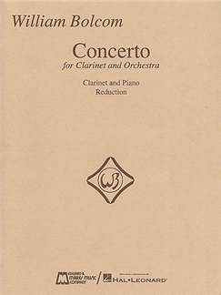 William Bolcom: Concerto For Clarinet And Orchestra (Clarinet/Piano) Books | Clarinet, Piano