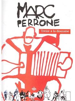 Marc Perrone: Treize A La Douzaine Books | Accordion