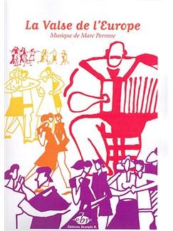 Marc Perrone: La Valse De L'Europe Books | Accordion, Piano Accompaniment, Guitar (with Chord Boxes)